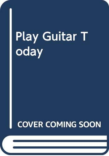Play Guitar Today By Arthur Butterfield