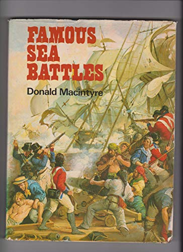 Famous Sea Battles By Donald Macintyre