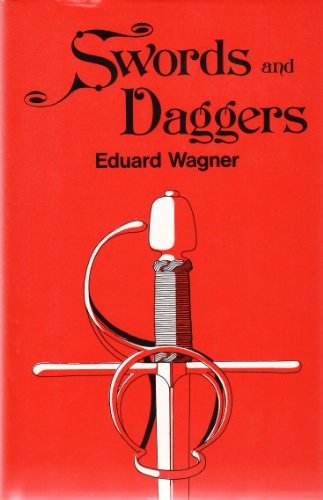 Swords and Daggers By Eduard Wagner