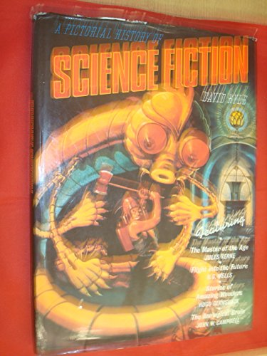 A Pictorial History of Science Fiction By David Kyle