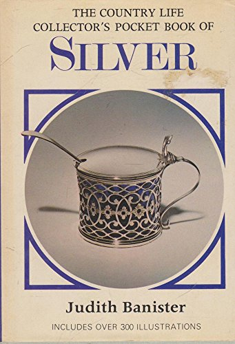 """Country Life"" Collector's Pocket Book of Silver By Judith Banister"