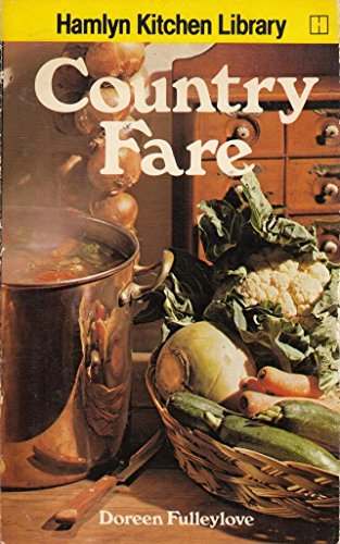 Country Fare By Doreen Fulleylove