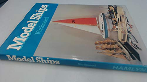 Model Ships By Vic Smeed