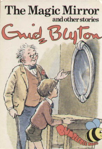 Magic Mirror and Other Stories By Enid Blyton