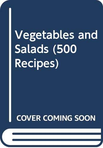 Vegetables and Salads By Moya Maynard