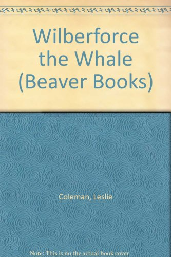 Wilberforce the Whale By Leslie Coleman
