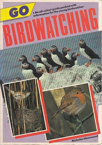 Go Bird Watching (Go S.) By Nicholas Hammond