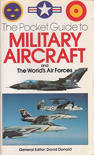 Pocket Guide to Military Aircraft and Airforces By David Donald