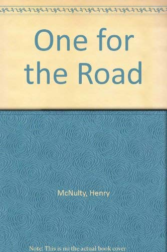 One for the Road By Henry McNulty