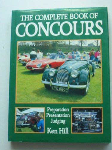 COMPLETE BOOK OF CONCOURS By Ken Hill