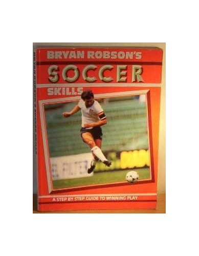 Bryan Robson's Soccer Skills