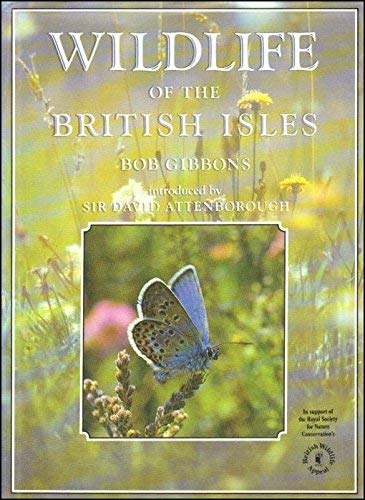 Wildlife of the British Isles By Bob Gibbons