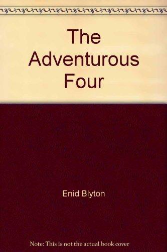 Adventurous Four By Blyton