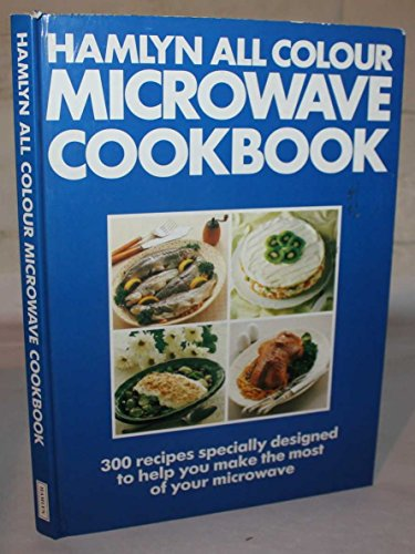 Hamlyn All Colour Microwave Cook Book By No Author