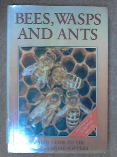 Guide to Bees, Wasps and Ants By Jiri Zahradnik