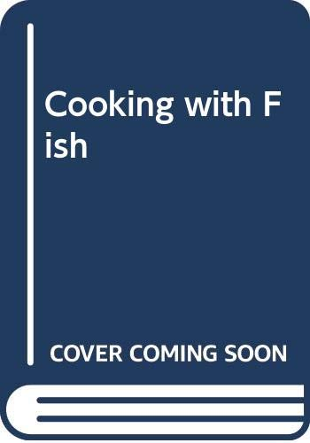 Cooking with Fish by Rosamond Man