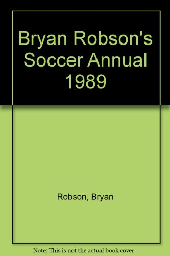 Soccer Annual 1989 By Bryan Robson