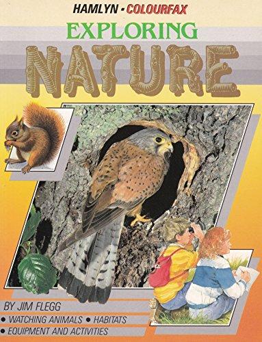 Exploring Nature By Jim Flegg