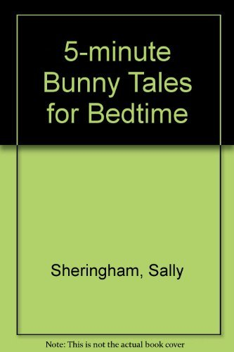 5-minute Bunny Tales for Bedtime By Sally Sheringham
