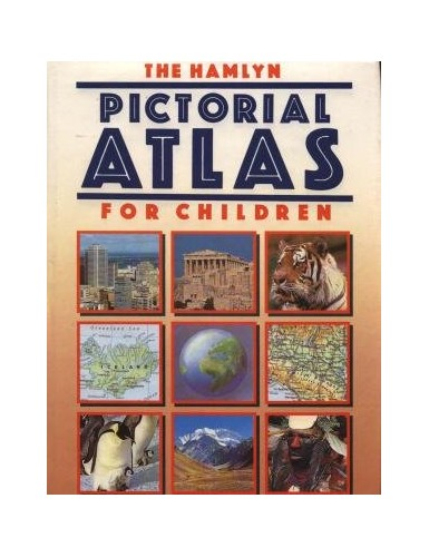 The Hamlyn Pictorial Atlas for Children By Philip Steele
