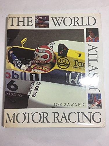 World Atlas of Motor Racing, The By Joe Saward