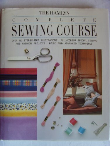 The Hamlyn Complete Sewing Course By Deborah Evans