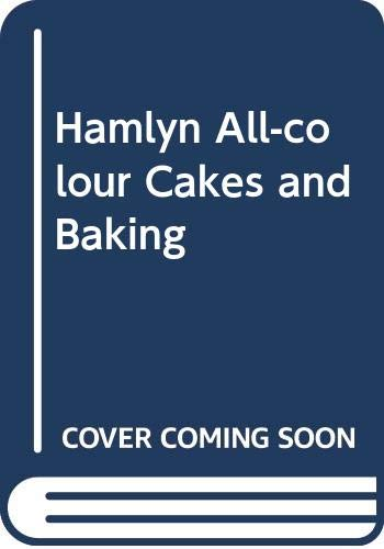 Hamlyn All-colour Cakes and Baking