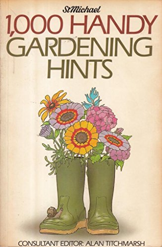 1000 Handy Gardening Hints by Alan Titchmarsh