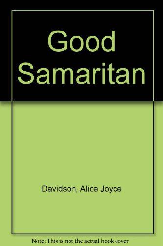 Good Samaritan By Alice Joyce Davidson