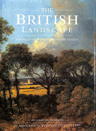 The British Landscape By Richard Humphreys