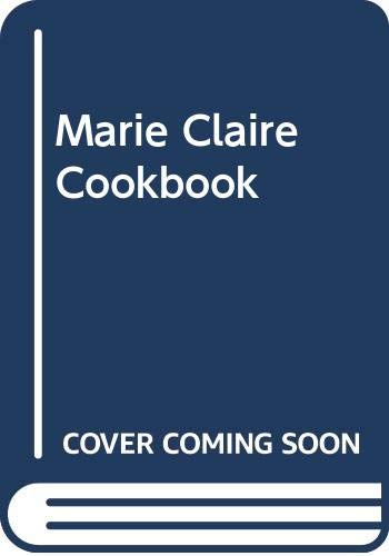 """""""Marie Claire"""" Cookbook By Nigel Slater"""