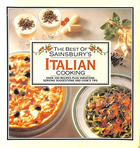 The Best Of Sainsbury's Italian Cooking (Sainsbury Cookbook Series) by Unknown Author