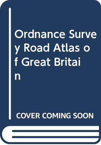 Ordnance Survey Road Atlas of Great Britain