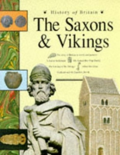 The Saxons and Vikings By Brenda Williams