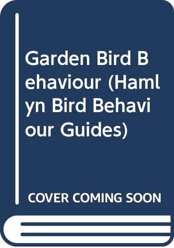 Garden Bird Behaviour By Nicholas Hammond