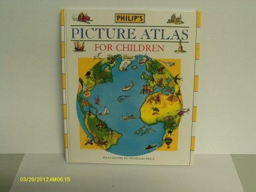 Philip's Picture Atlas for Children By Julia Gorton