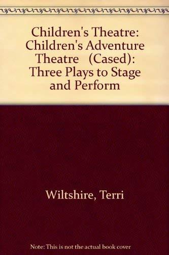 Children's Adventure Theatre By Terri Wiltshire