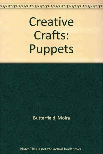 Making Puppets By Moira Butterfield