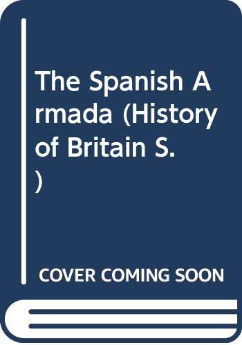 The Spanish Armada By Brian Williams
