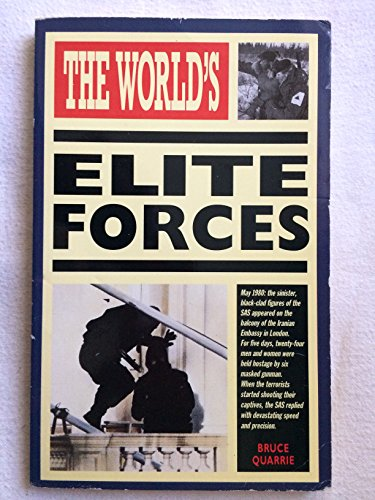 The World's Elite Forces By Bruce Quarrie