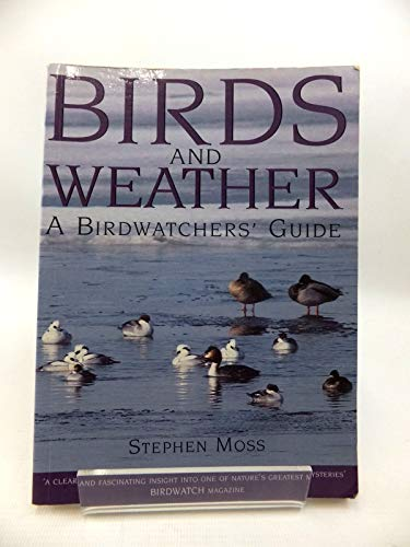 Birds and Weather By Stephen Moss