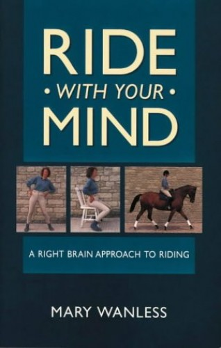 Ride With Your Mind P/B By Mary Wanless