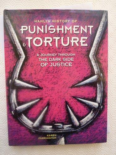 Hamlyn History of Punishment and Torture By Karen Farrington