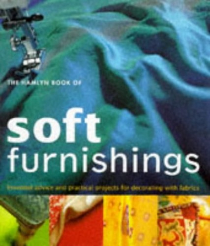 The Hamlyn Book of Soft Furnishings By Various