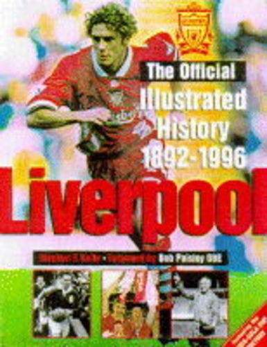 Illustrated History of Liverpool, 1892-1996 By Stephen F. Kelly