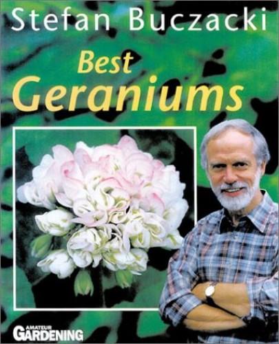 Best Geraniums By Stefan T. Buczacki