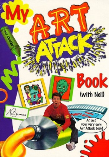 """My """"Art Attack"""" Book with Neil By Neil Buchanan"""