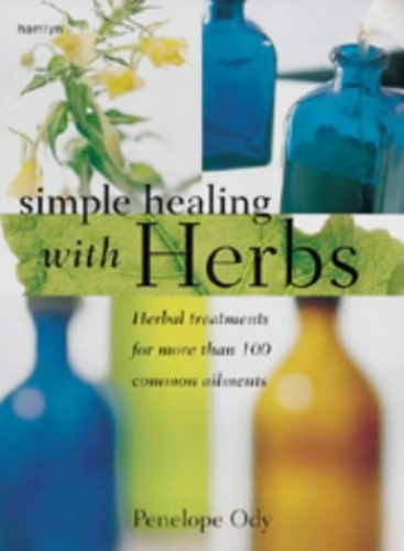 Simple Healing with Herbs by Penelope Ody