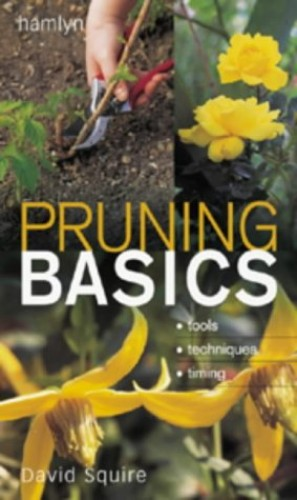 Pruning Basics By David Squire