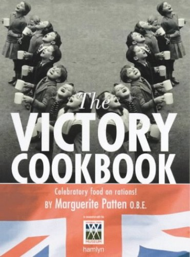 Victory Cookbook By Marguerite Patten, OBE